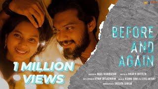 Before and Again | Malayalam Shortfilm | Ft. Nasif & Malavika | Three Idiots Media