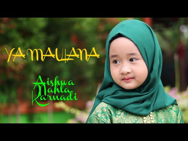 YA MAULANA - SABYAN | Cover AISHWA NAHLA KARNADI