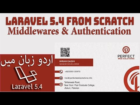 Laravel 5 Tutorials For Beginners in Hindi Part 13: Laravel Auth & Middlewares in Urdu 2017 – 2018
