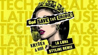 Kryder & HIIO - La Luna (Styline Remix)