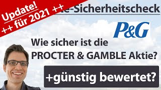 Procter & Gamble Aktienanalyse – Update 2021: Wie sicher ist die Aktie? (+günstig bewertet?)