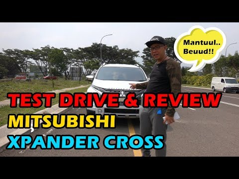 TEST DRIVE & REVIEW Mitsubishi XPANDER CROSS Indonesia