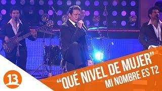Luis Miguel (Marcelo) - Qué Nivel De Mujer | Mi Nombre Es Temporada 2