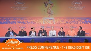 THE DEAD DON'T DIE   Press Conference   Cannes 2019   EV