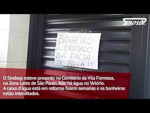 Descaso: denúncia de falta de água no velório do Cemitério da Vila Formosa
