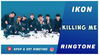 Download Ikon Killing Me Ringtone - Lepaige Band