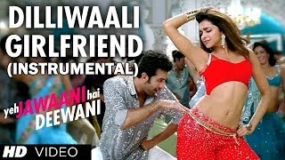 Dilli Wali Girlfriend Instrumental Video Song (Hawaiian Guitar) - Yeh Jawaani Hai Deewani