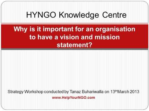 Why is it important for an organisation to have a vision and mission statement?