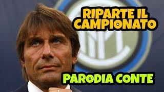 RIPRENDE IL CAMPIONATO - Parodia Antonio Conte