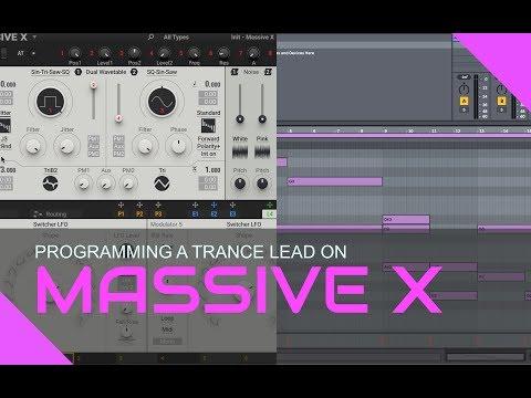 Massive X - Programming A Trance Lead