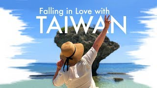 Falling in Love with Taiwan (台灣)