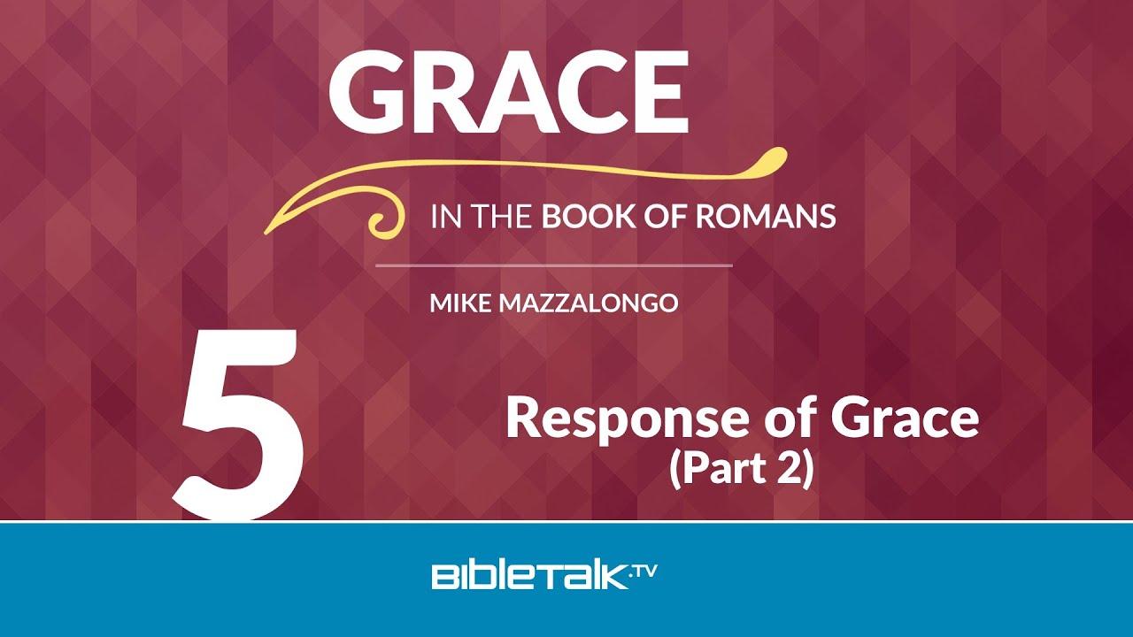 5. Response of Grace