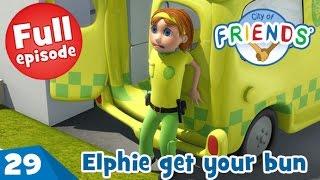 """""""Elphie get your bun"""" - Episode 29 - City of Friends"""