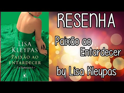 RESENHA | Paixão ao Entardecer by Lisa Kleypas