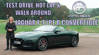 Jaguar F-Type R Convertible FULL Test Drive, Hot Lap & Walkaround | Fifth Gear by Fifth Gear