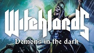WITCHLORDS - Demons in the dark [FULL ALBUM]