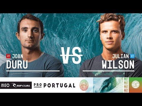Joan Duru vs. Julian Wilson - Quarterfinals, Heat 3 - MEO Rip Curl Pro Portugal 2018