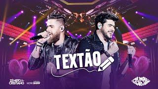 Zé Neto e Cristiano - TEXTÃO - DVD Por mais beijos ao vivo