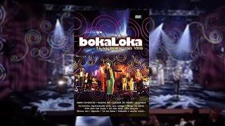 Bokaloka - Tá Na Hora Ao Vivo (DVD)