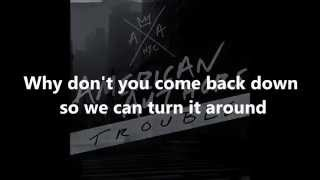 american authors trouble lyrics
