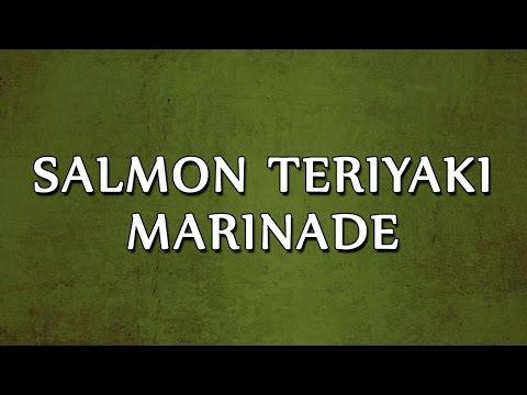 Salmon Teriyaki Marinade | LEARN RECIPES | EASY TO LEARN