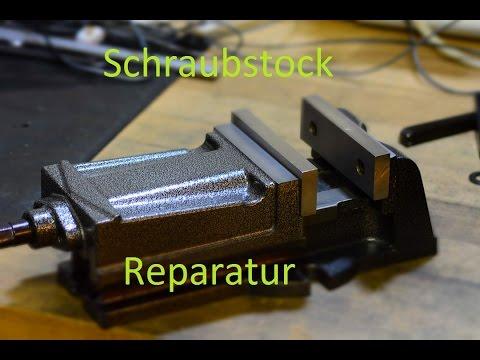 Chinesischer Schraubstock Reparatur Bearbeitung!