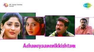 Achaneyanenikkishttam | Shalabham Vazhimaruma song