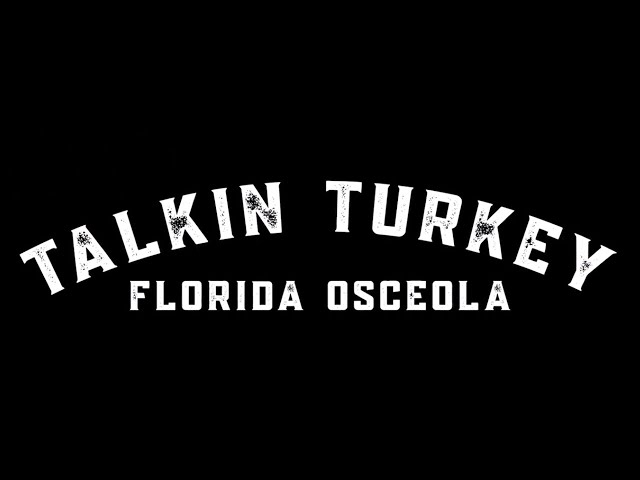 Bushnell Grand Slam - Talkin' Turkey Podcast: Osceola