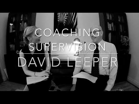 The Art and Science of Coaching Supervision with David Leeper AMC