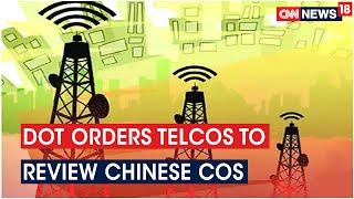 DoT Asks Companies To Review Orders With Chinese Companies Like Huawei & ZTE - Download this Video in MP3, M4A, WEBM, MP4, 3GP