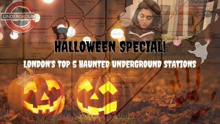 Halloween Special - Exploring 5 of London's Most Haunted Underground Stations!