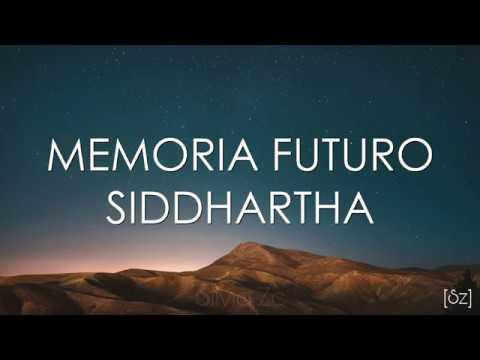 Siddhartha - Memoria Futuro (Letra) Cap. 10