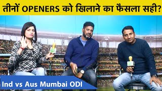 INDvsAUS Preview- India की पहले बल्लेबाजी, तीनों Openers के साथ उतरी Virat & Co. | Mumbai ODI