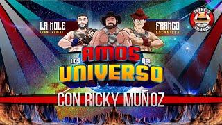 Los Amos del Universo.-  Ricky Muñoz
