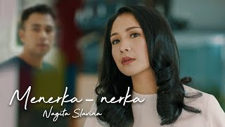 Lirik Lagu dan Kunci Gitar (Chord) Nagita Slavina - Menerka-nerka
