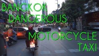 BANGKOKDANGEROUSMOTORCYCLETAXIバンコクのバイクタクシー