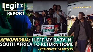 Xenophobia: Nigerian returnees from South Africa share heartbreaking stories   Legit TV