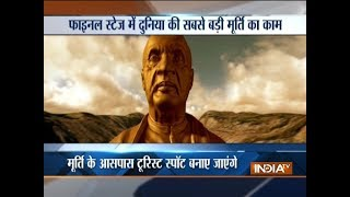 World's tallest statue of Sardar Vallabhbhai Patel to be completed in next 100 days