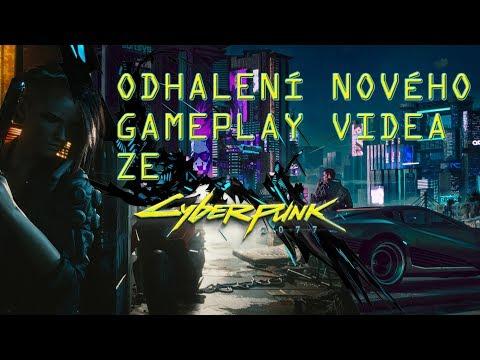 ODHALENÍ NOVÉHO GAMEPLAY VIDEA! CYBERPUNK 2077