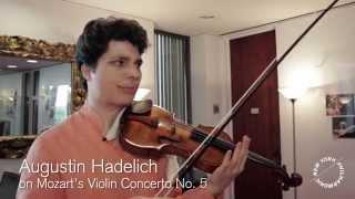 Augustin Hadelich on Mozart's Violin Concerto No. 5