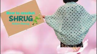 How To Crochet SHRUG Pattern #5shrug