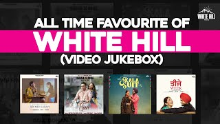 All Time Favourite of White Hill (Video Album 3) | Maninder Buttar | Ammy Virk | Mannat Noor
