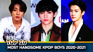 Top 10 Most Handsome Kpop Boys 2020-2021 | K-Pop Male Idols