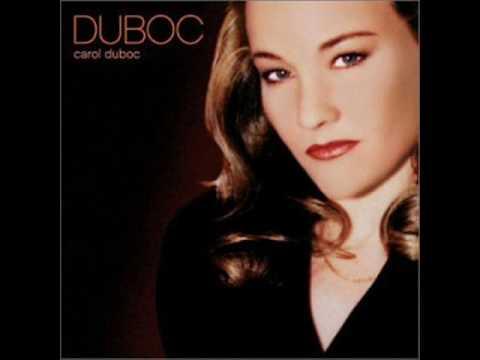 Carol Duboc - Walk on by