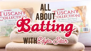 All About Batting with Edyta Sitar of Laundry Basket Quilts | Fat Quarter Shop
