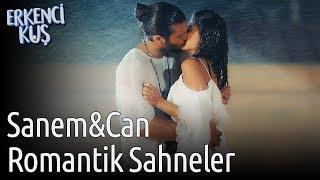 Erkenci Kuş   Sanem&Can Romantik Sahneler
