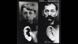 10cc - ...Meanwhile (2008 Remaster) (Full Album)