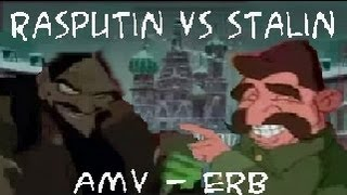 Rasputin vs Stalin - AMV - Epic Rap Battles of History Season 2 - Low Quality