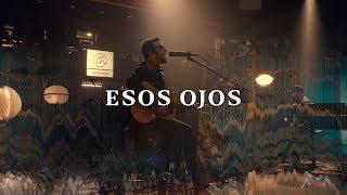 No Te Va Gustar   Esos Ojos (Acústico) [Otras Canciones 2019]
