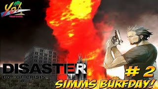 Disaster: Day of Crisis! Simms Burfday! Fire Tornado Part 2 - YoVideogames
